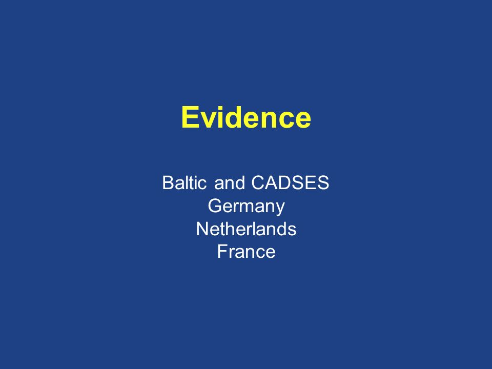 Evidence Baltic and CADSES Germany Netherlands France