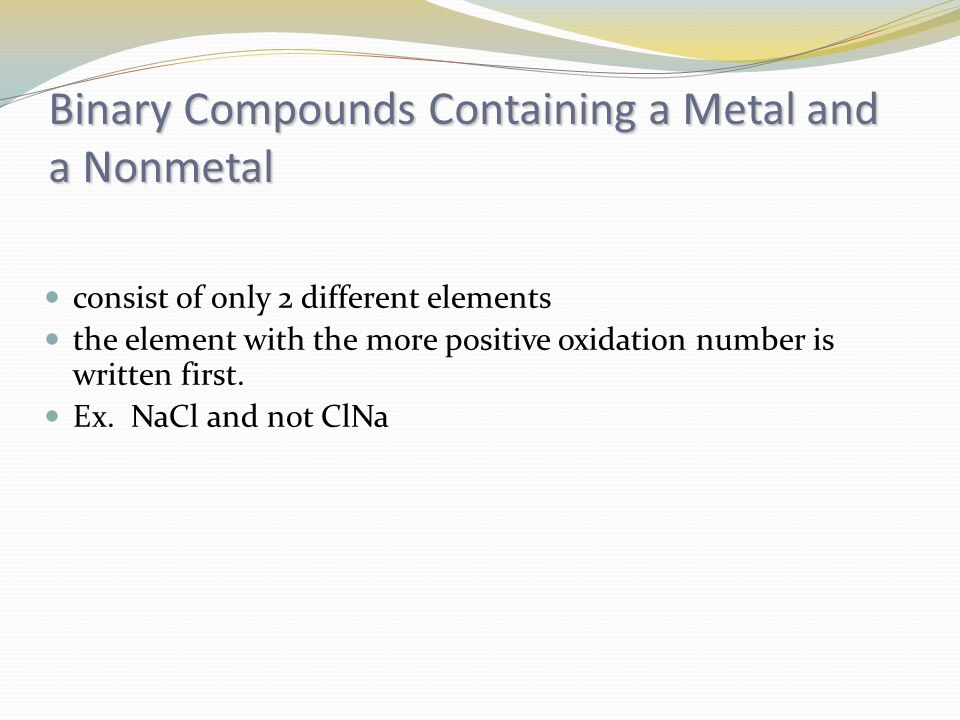 Binary Compounds Containing a Metal and a Nonmetal