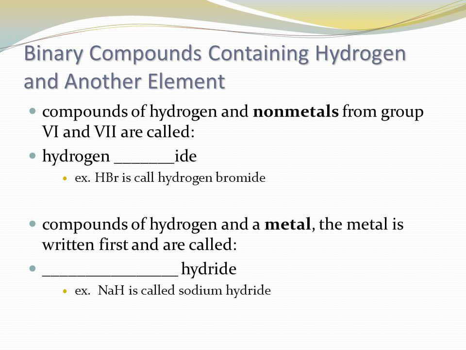 Binary Compounds Containing Hydrogen and Another Element