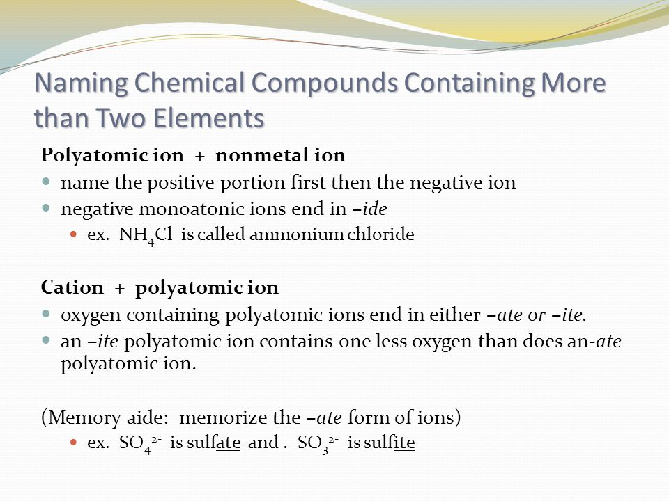 Naming Chemical Compounds Containing More than Two Elements