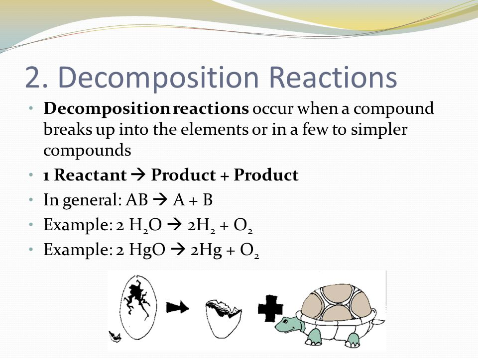 2. Decomposition Reactions