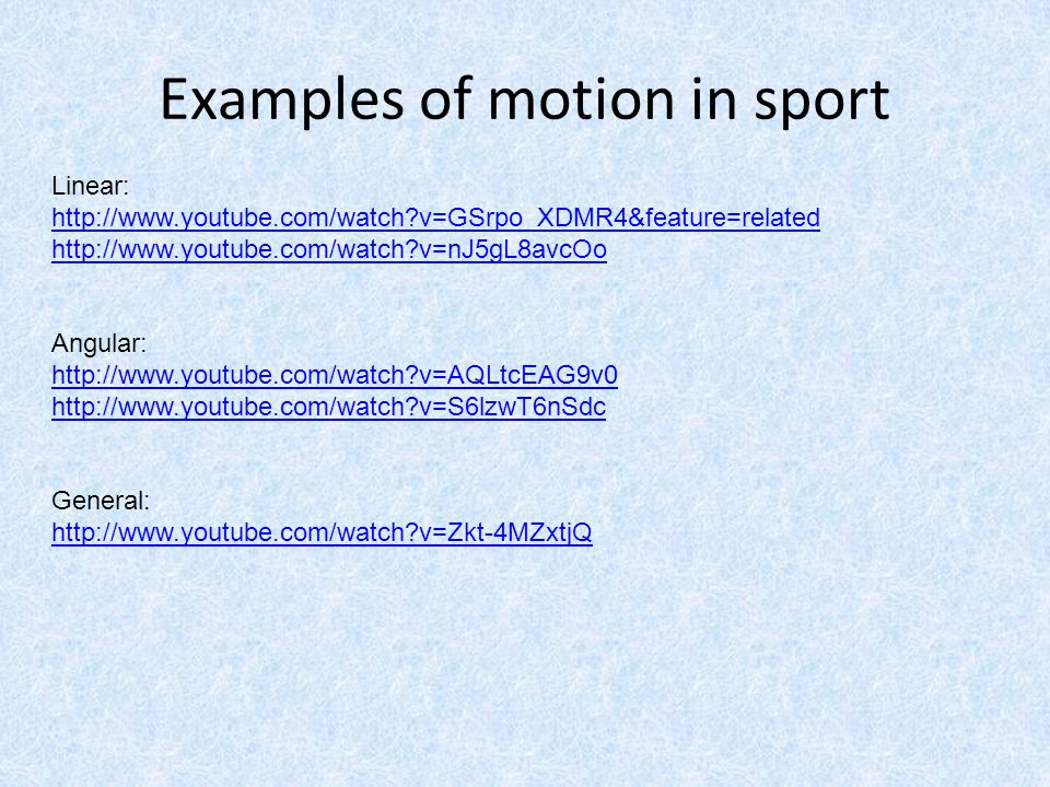 Examples of motion in sport