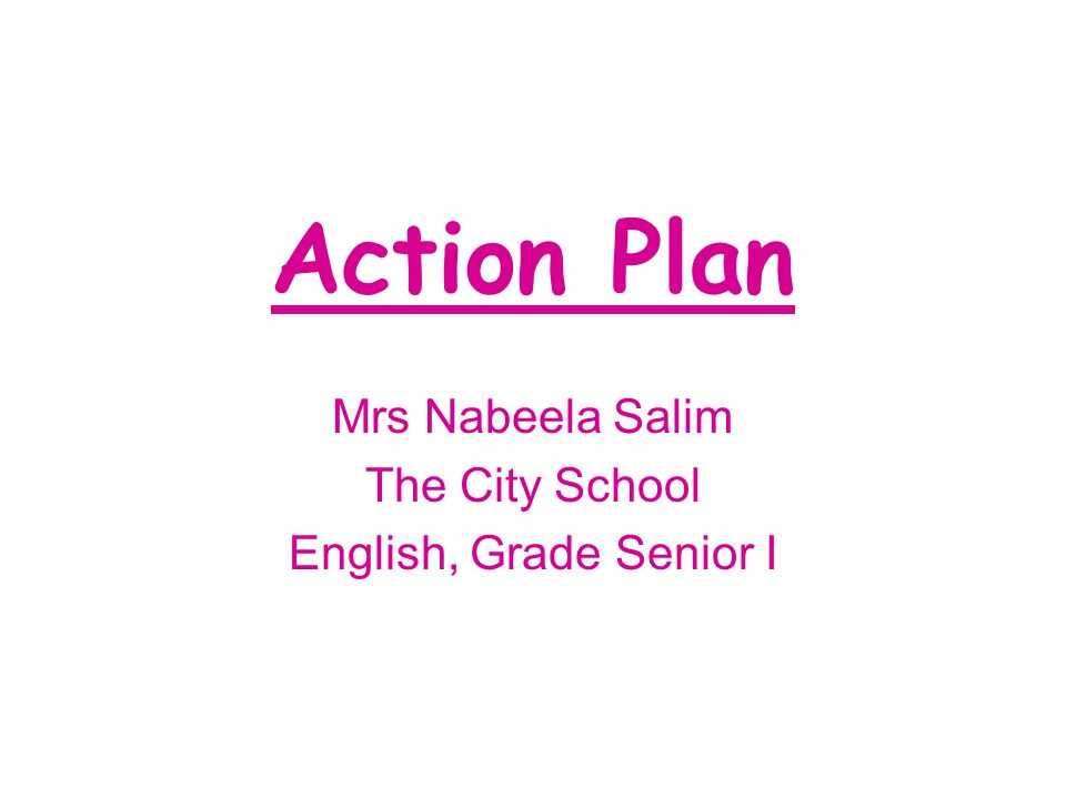 Mrs Nabeela Salim The City School English, Grade Senior I