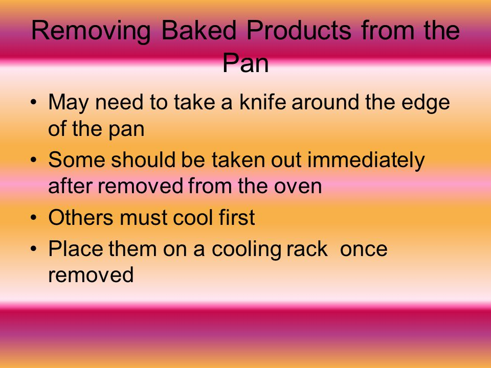 Removing Baked Products from the Pan