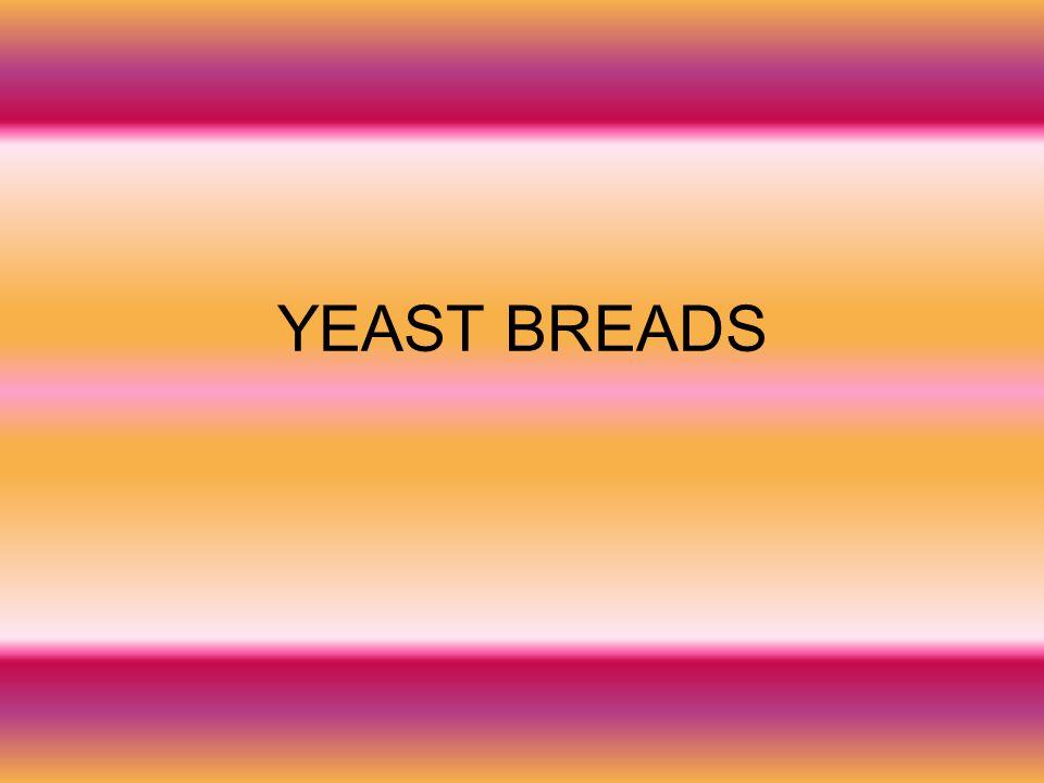 YEAST BREADS
