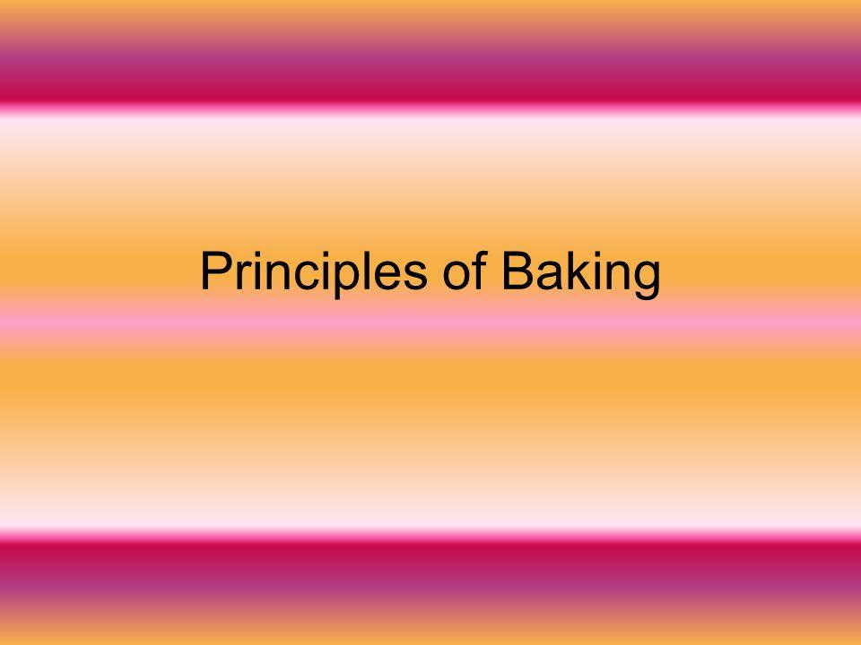 Principles of Baking