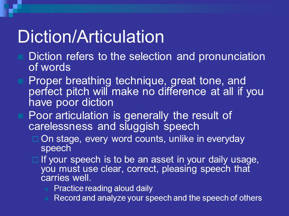 Diction/Articulation