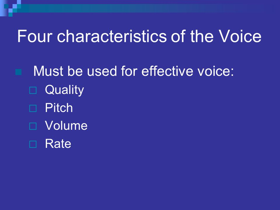 Four characteristics of the Voice