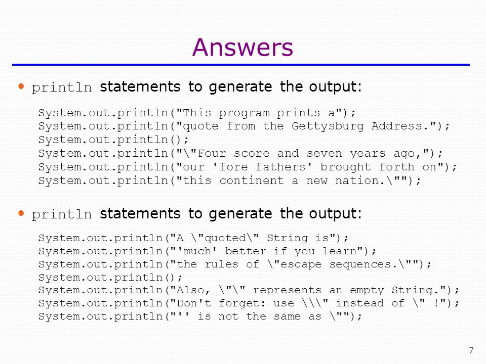Answers println statements to generate the output: