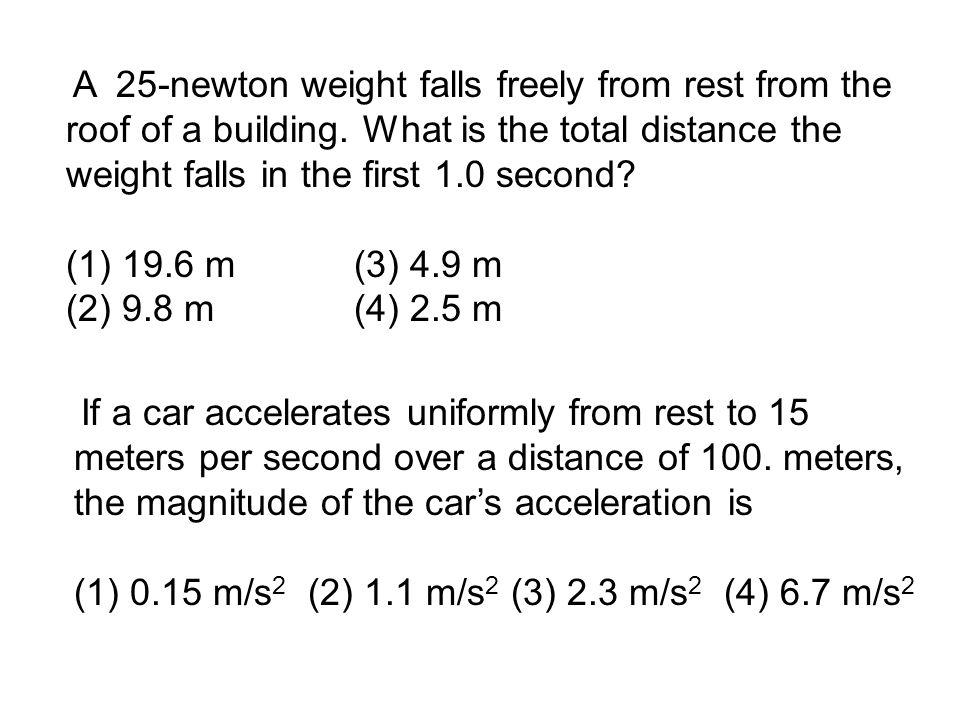 (1) 0.15 m/s2 (2) 1.1 m/s2 (3) 2.3 m/s2 (4) 6.7 m/s2