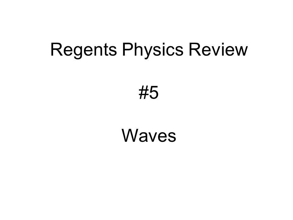 Regents Physics Review