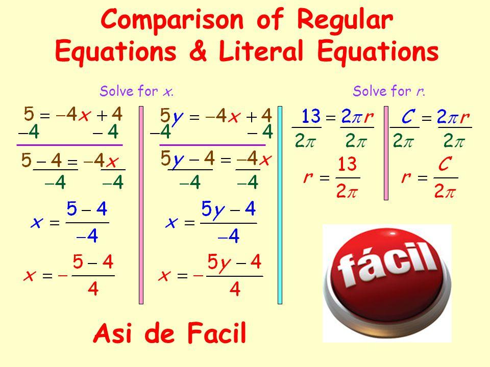 Comparison of Regular Equations & Literal Equations