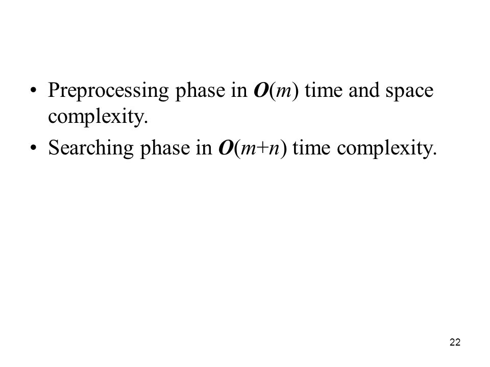 Preprocessing phase in O(m) time and space complexity.