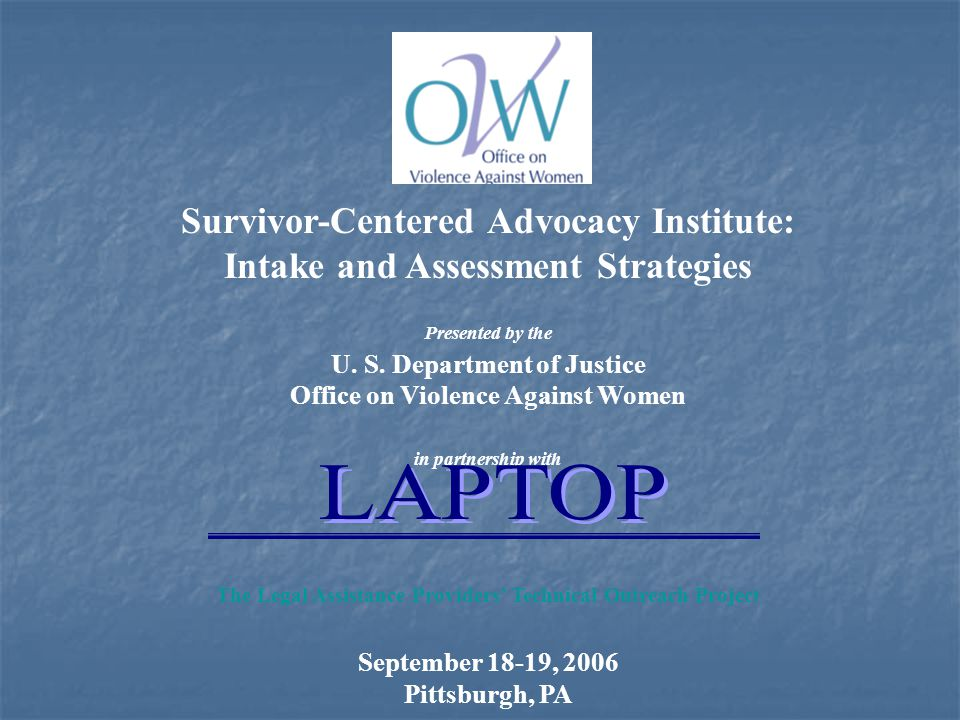 LAPTOP Survivor-Centered Advocacy Institute: