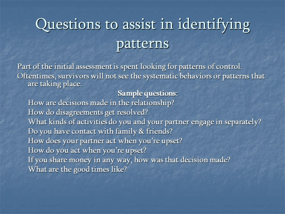 Questions to assist in identifying patterns