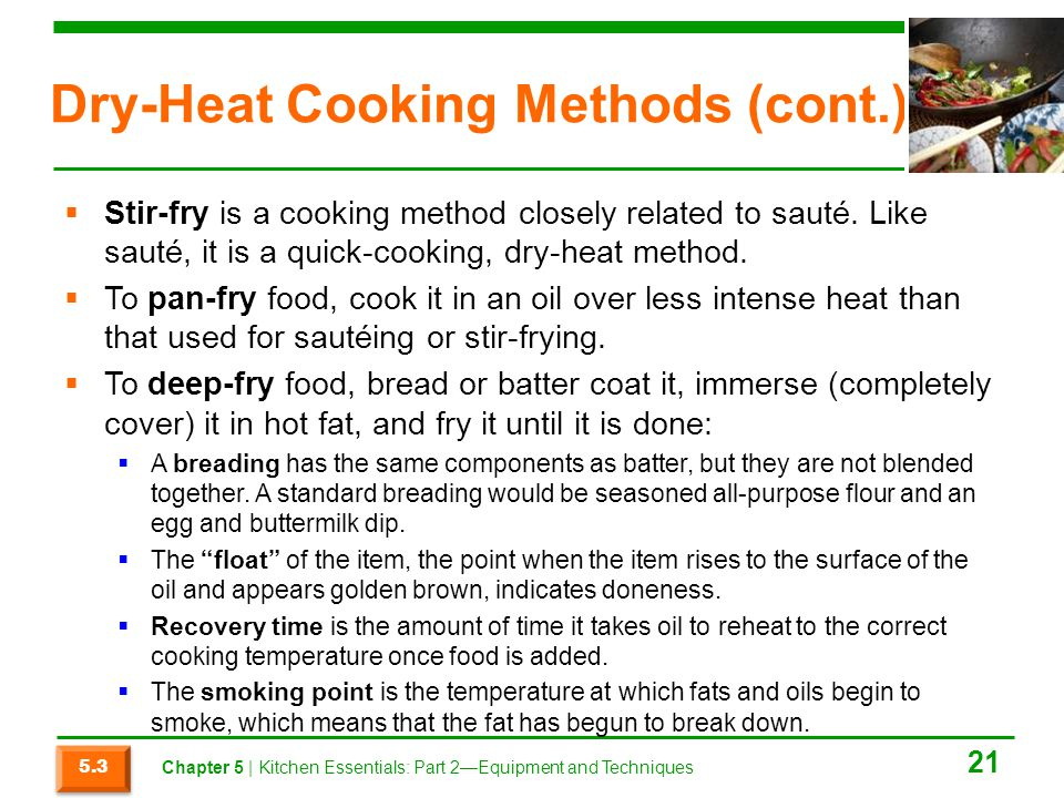 Dry-Heat Cooking Methods (cont.)