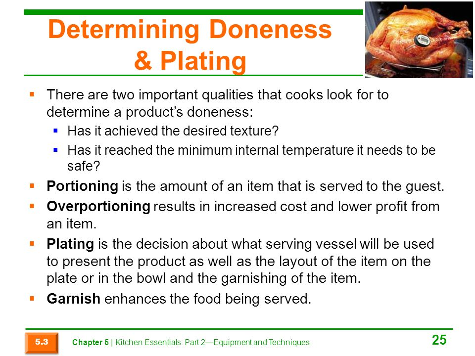 Determining Doneness & Plating