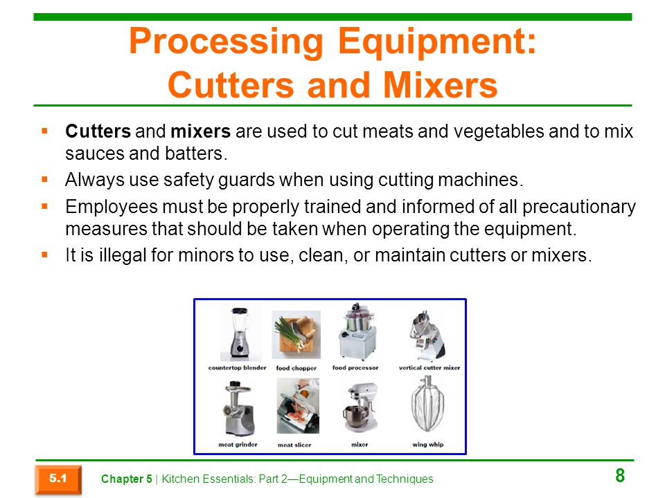Processing Equipment: Cutters and Mixers