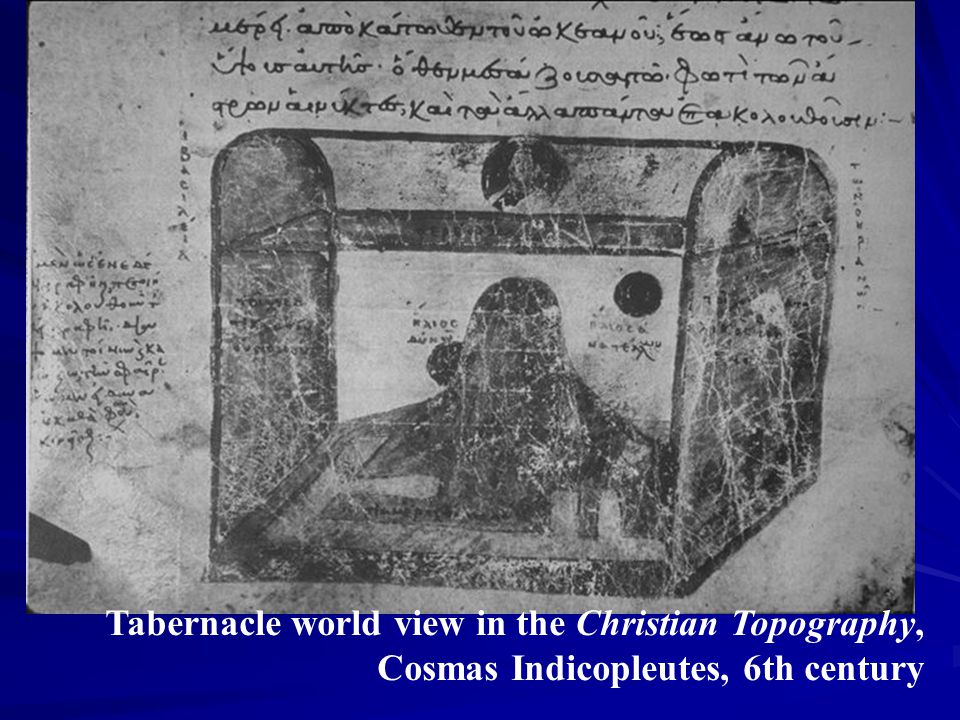 Tabernacle world view in the Christian Topography, Cosmas Indicopleutes, 6th century