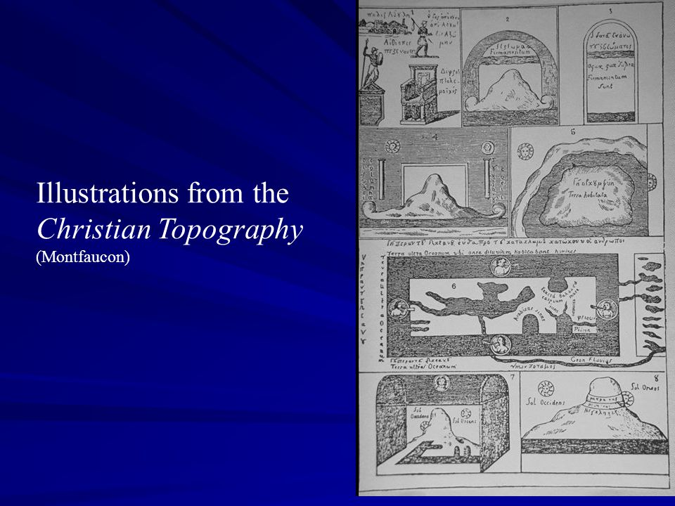 Illustrations from the Christian Topography (Montfaucon)