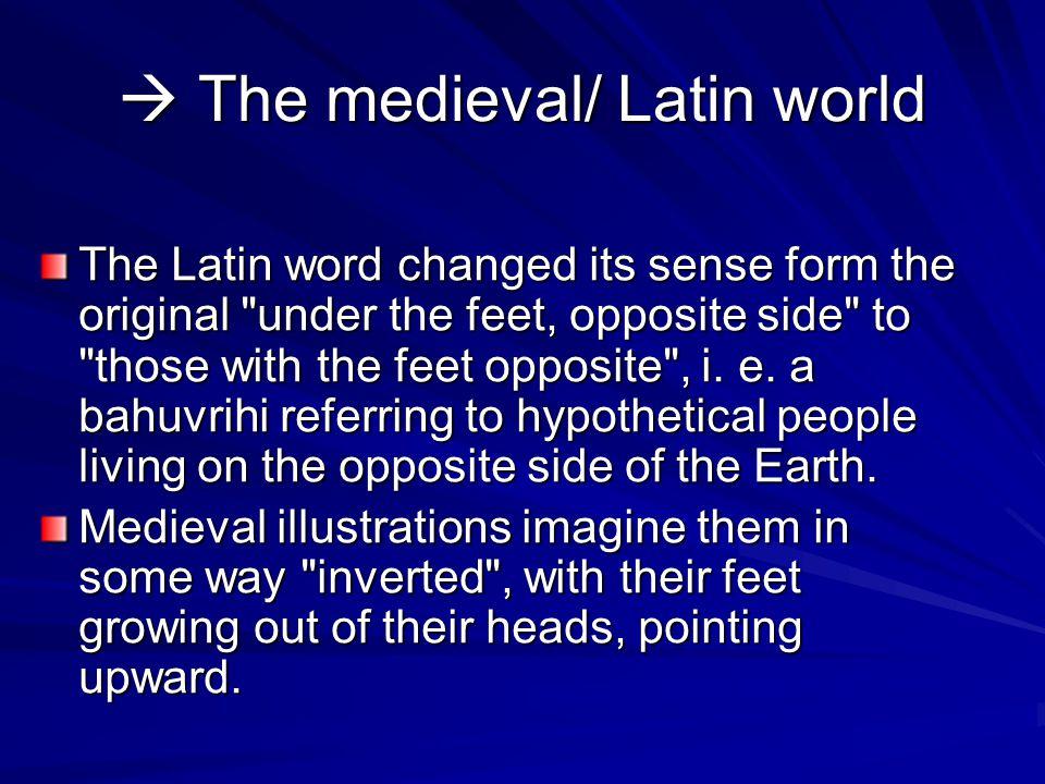  The medieval/ Latin world