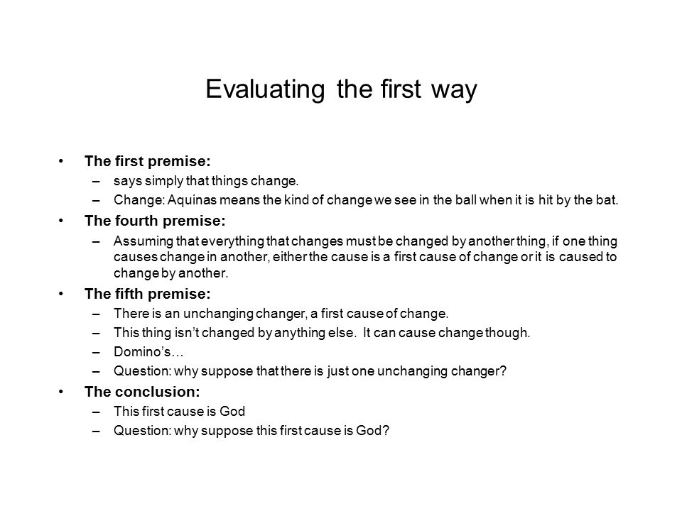 Evaluating the first way
