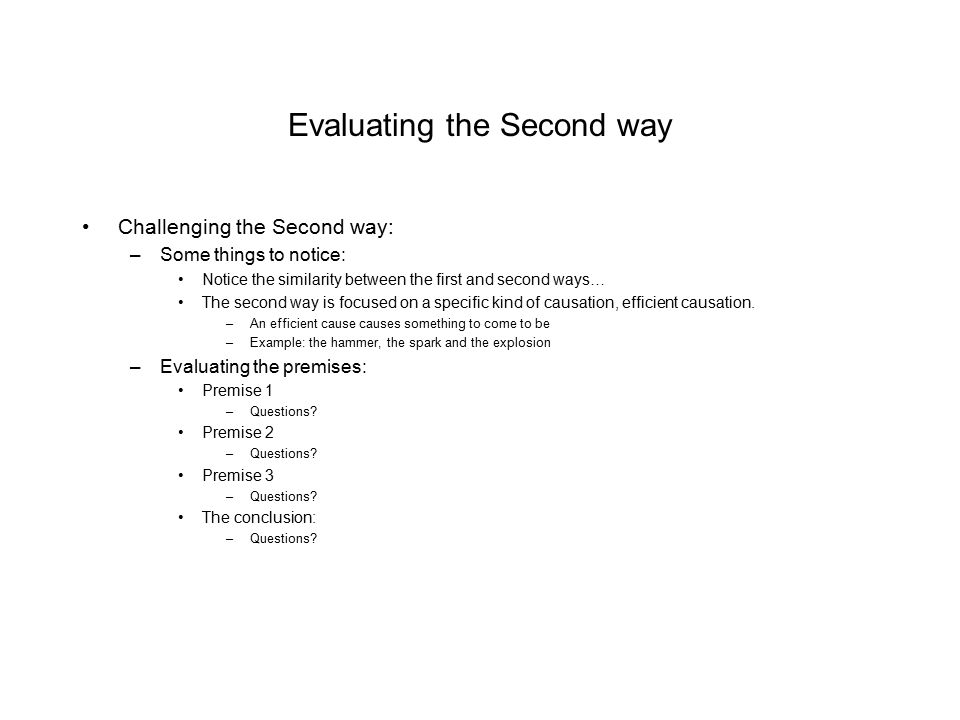 Evaluating the Second way