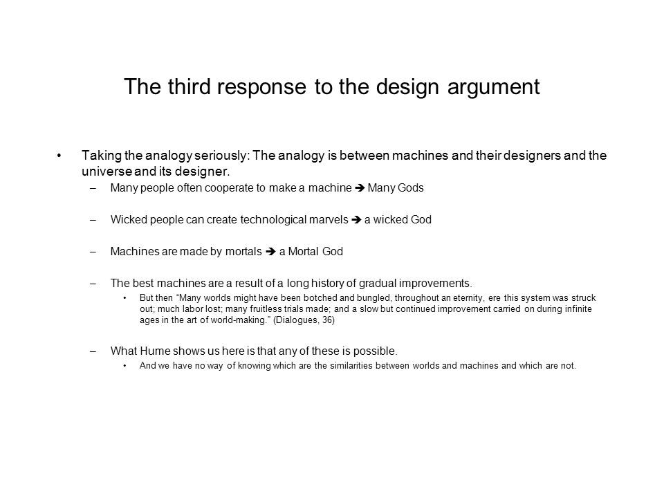 The third response to the design argument