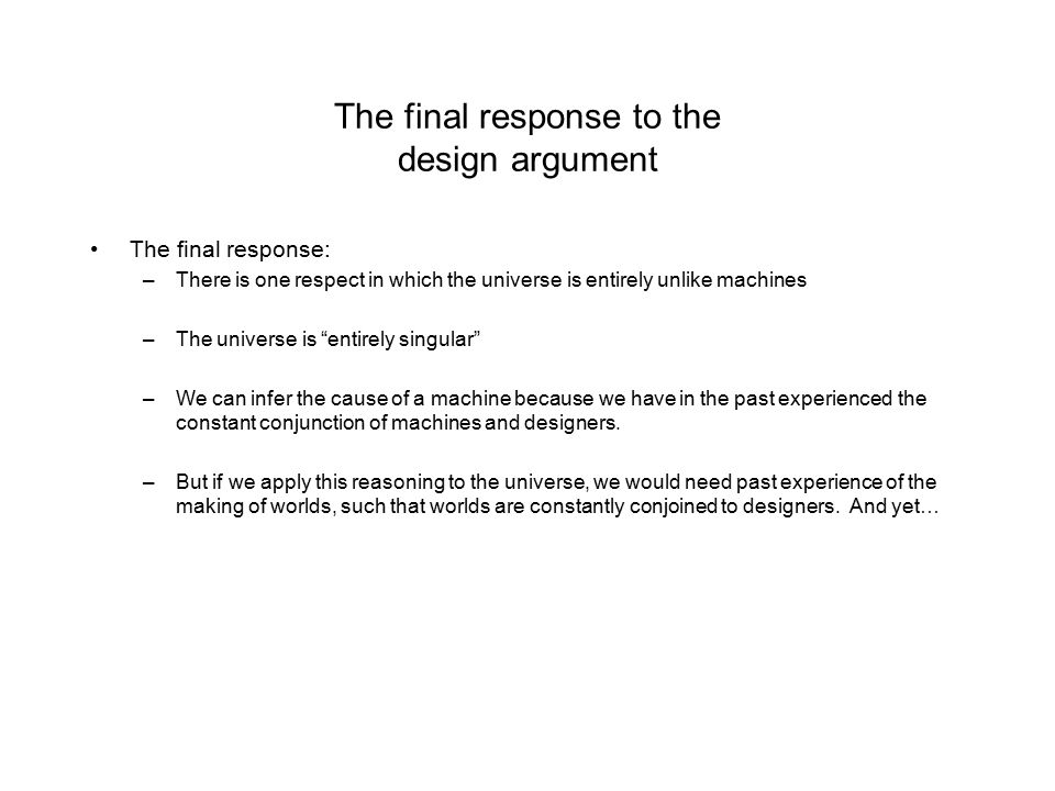 The final response to the design argument