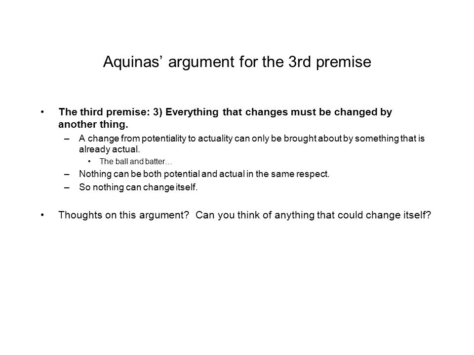 Aquinas' argument for the 3rd premise