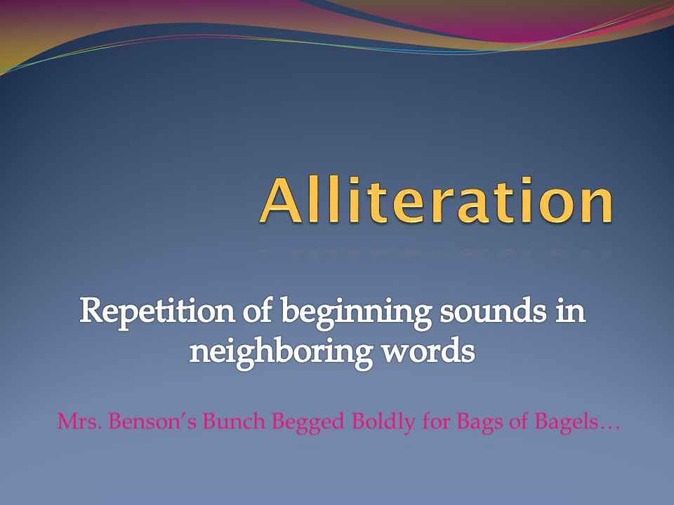 Repetition of beginning sounds in neighboring words