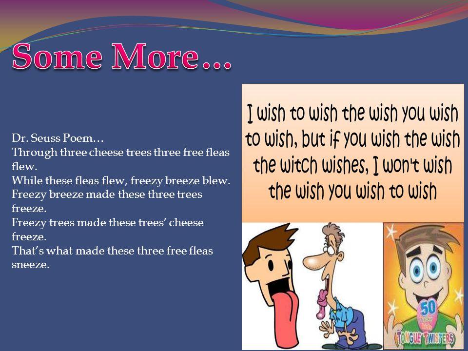 Some More… Dr. Seuss Poem…