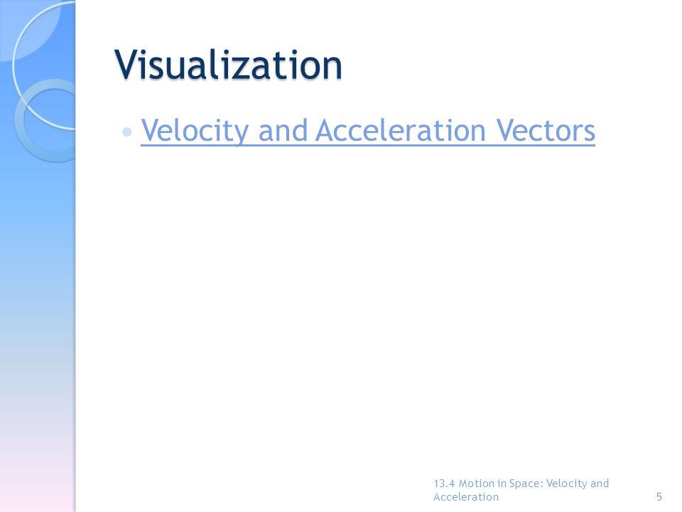 Visualization Velocity and Acceleration Vectors