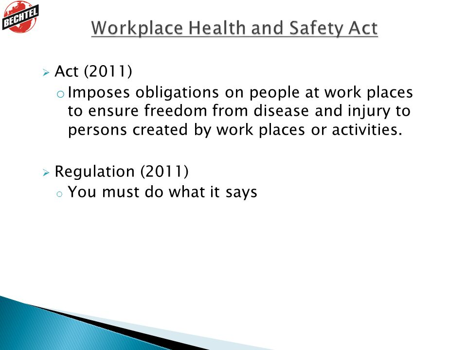 Workplace Health and Safety Act