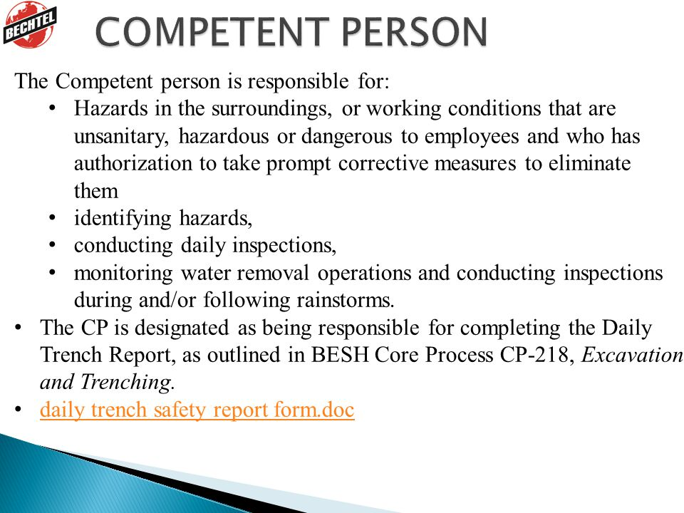 COMPETENT PERSON The Competent person is responsible for: