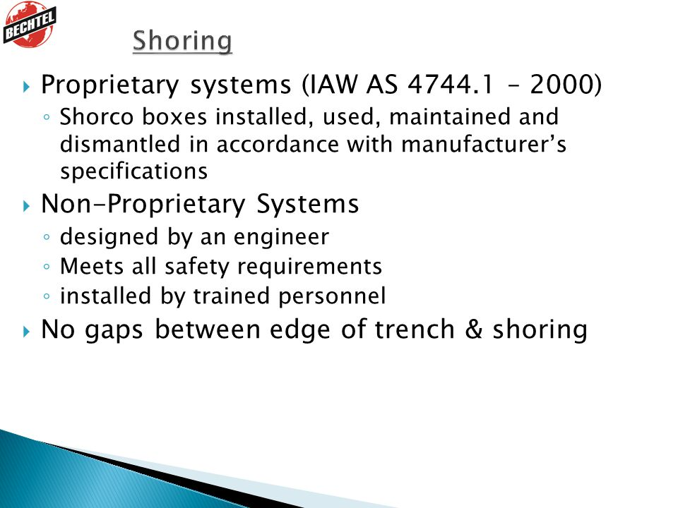 Proprietary systems (IAW AS 4744.1 – 2000)