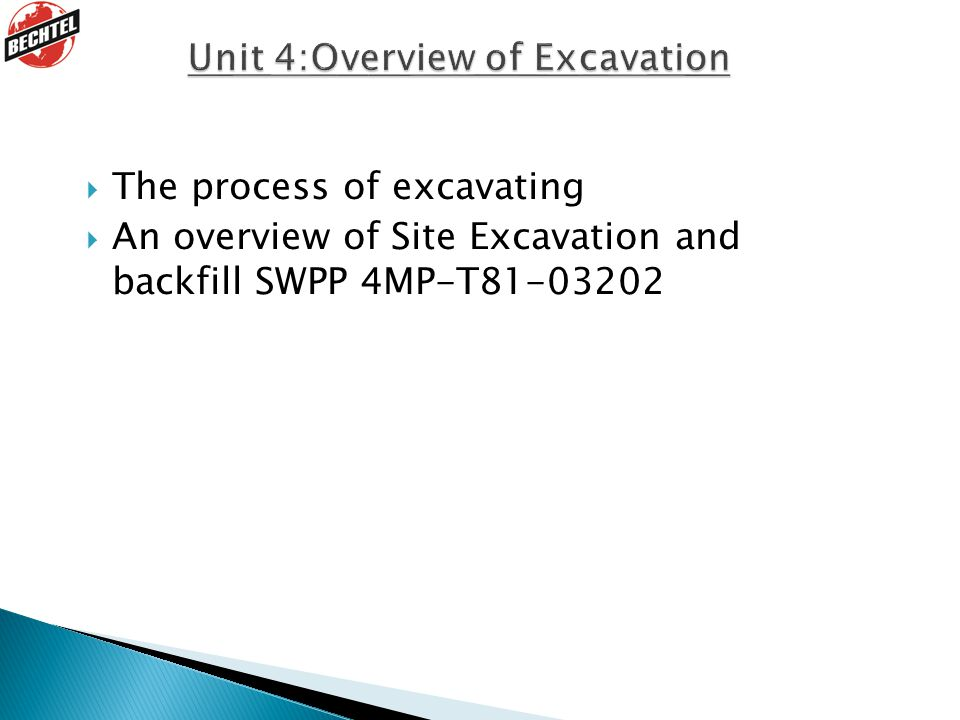 Unit 4:Overview of Excavation