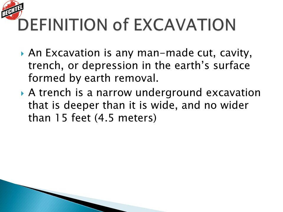 DEFINITION of EXCAVATION
