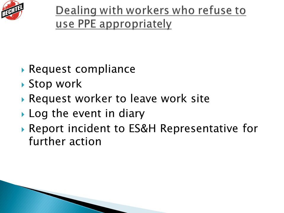 Dealing with workers who refuse to use PPE appropriately