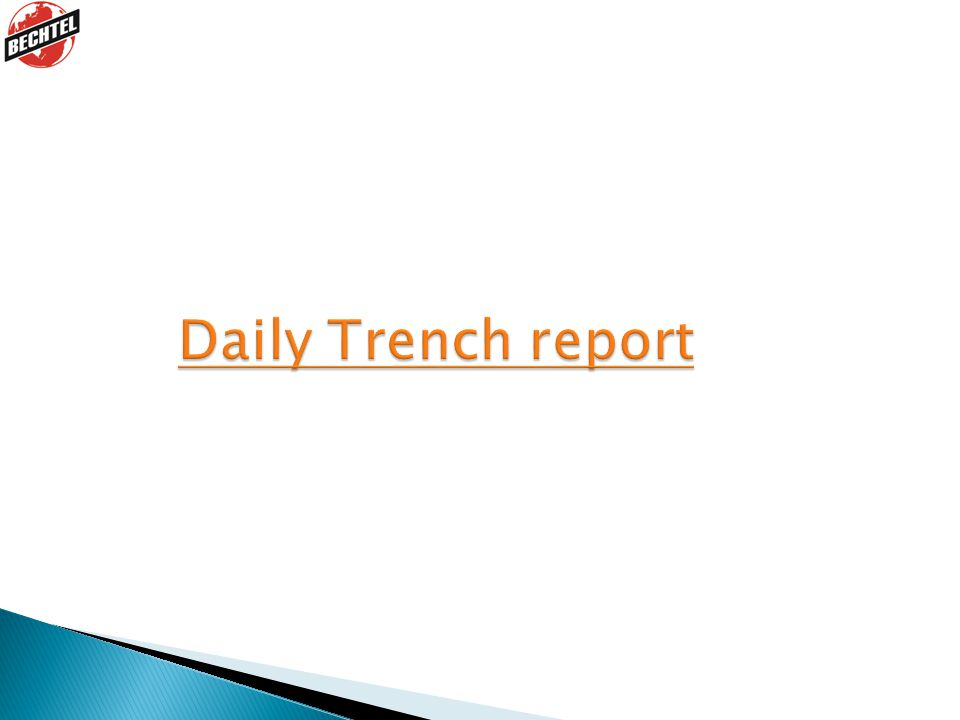 Daily Trench report