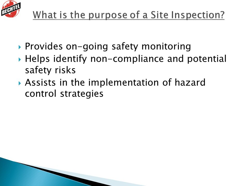 What is the purpose of a Site Inspection