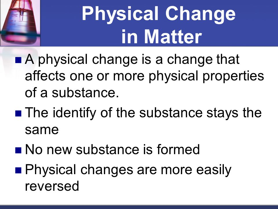 Physical Change in Matter