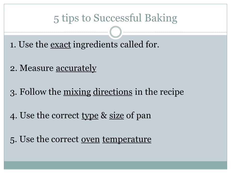 5 tips to Successful Baking