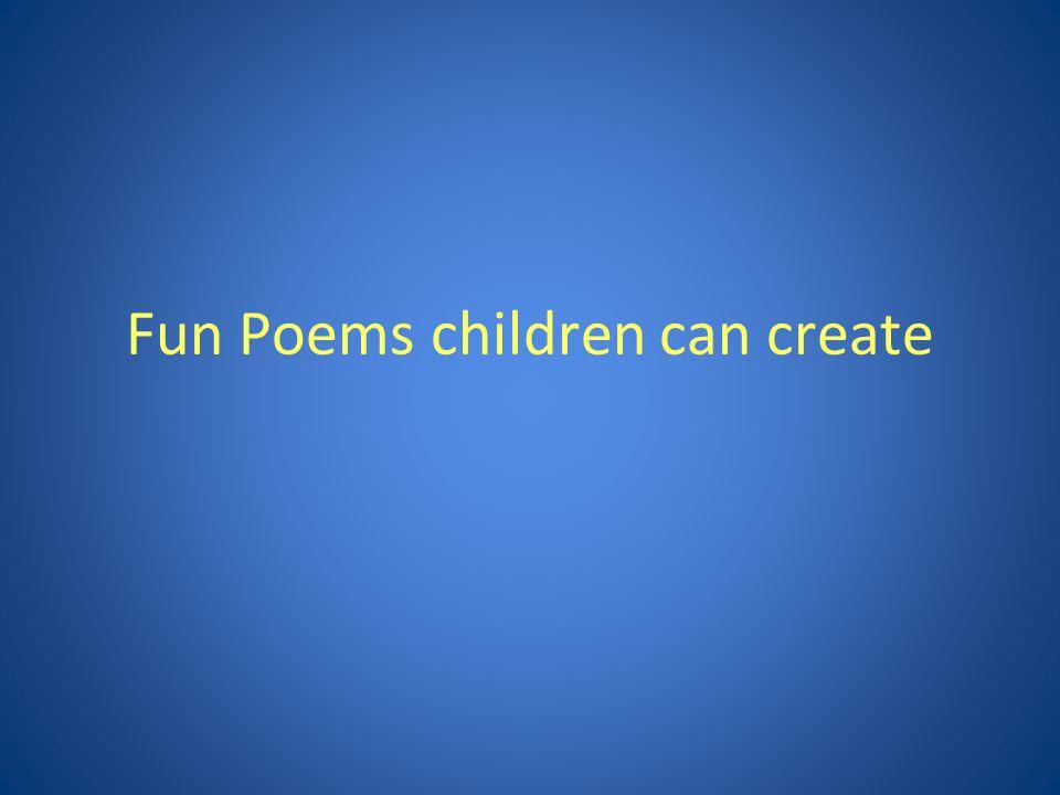 Fun Poems children can create