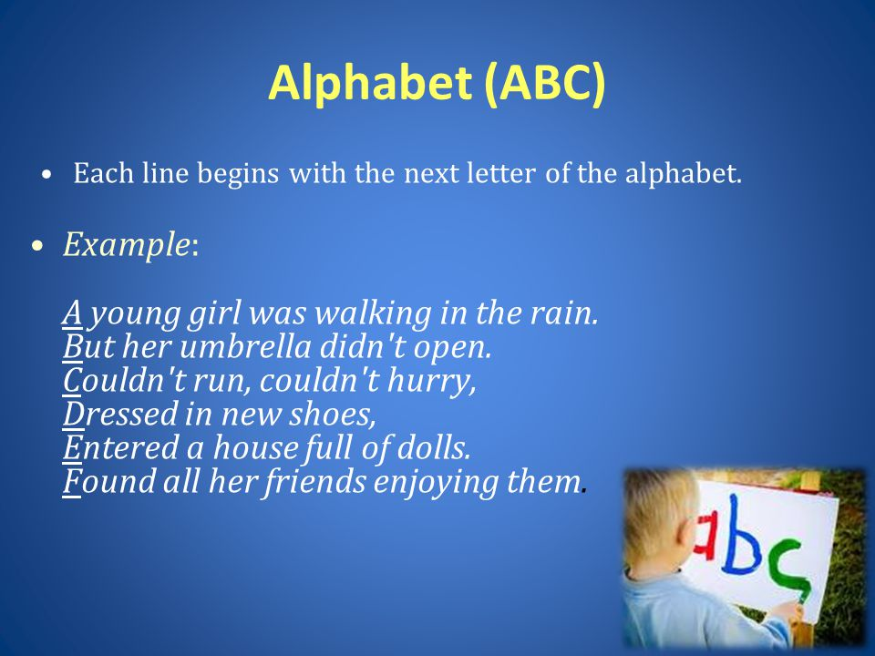 Alphabet (ABC) Each line begins with the next letter of the alphabet.
