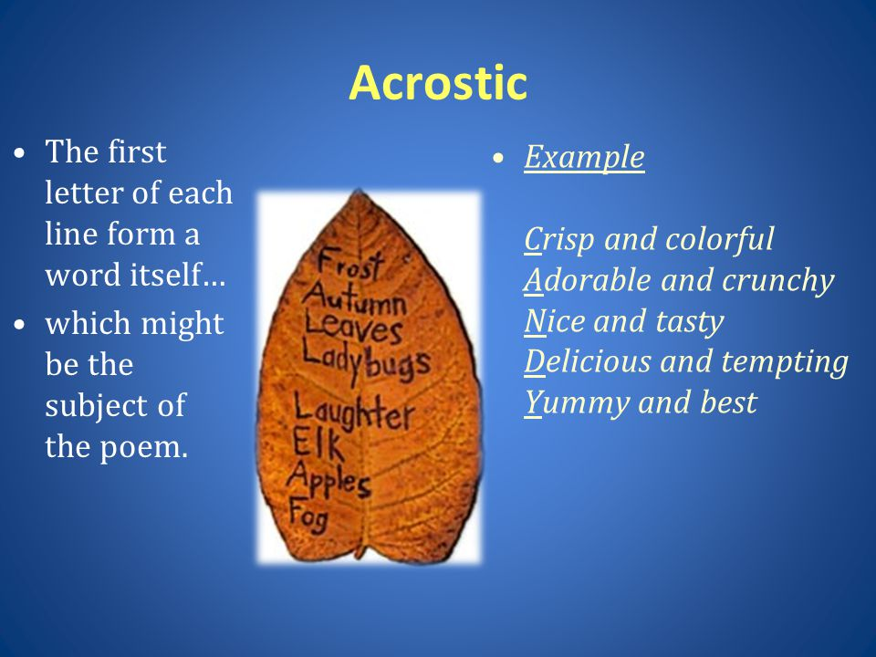 Acrostic The first letter of each line form a word itself…