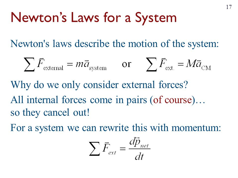 Newton's Laws for a System