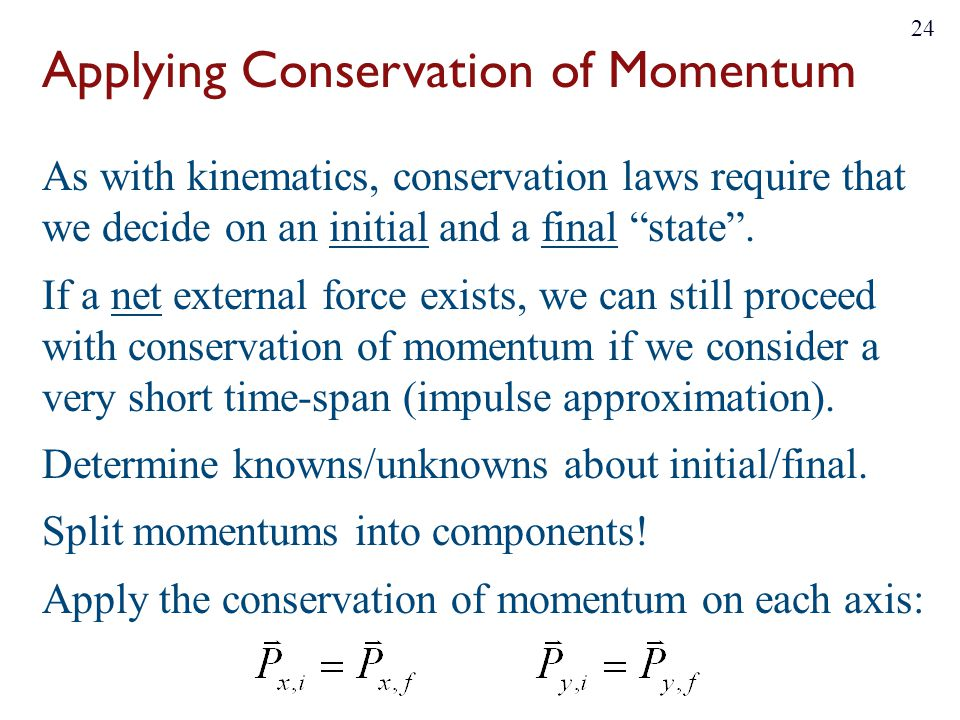 Applying Conservation of Momentum