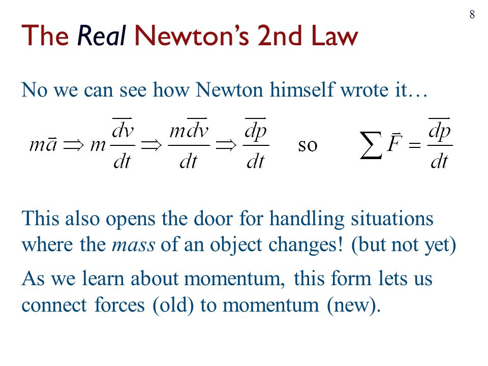 The Real Newton's 2nd Law