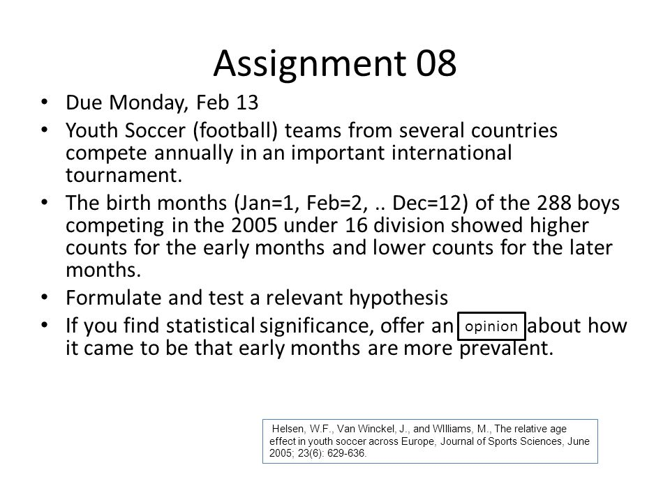 Assignment 08 Due Monday, Feb 13